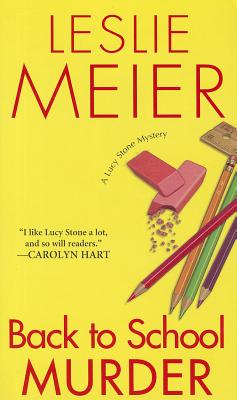 Back to School Murder By Meier, Leslie