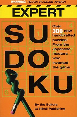 Expert Sudoku By Nikoli Publishing (EDT)/ Williamson, James (ILT)