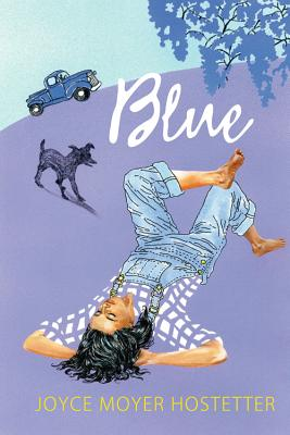Blue By Hostetter, Joyce Moyer