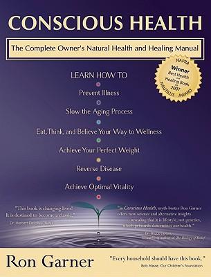 Conscious Health By Garner, Ron